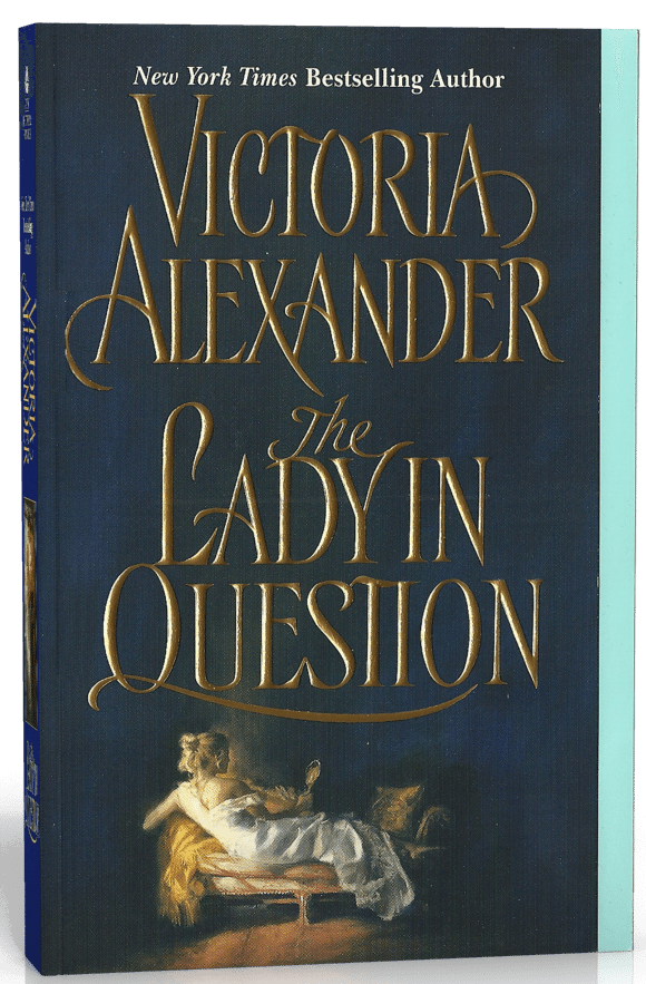 The Lady in Question (Effington Family, Book 7)