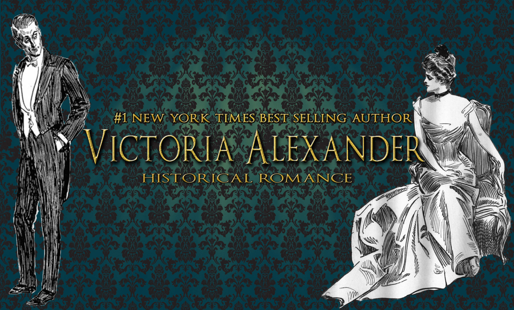 Victoria Alexander | #1 New York Times Best Selling Author of Historical Romance Novels.